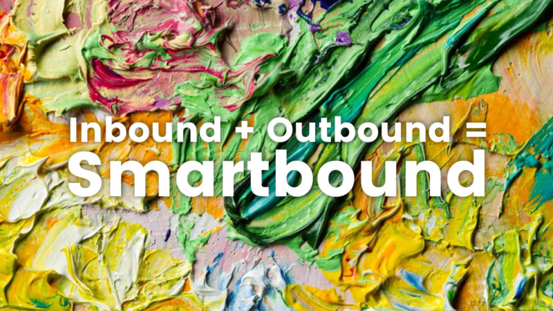Inbound + outbound = smartbound